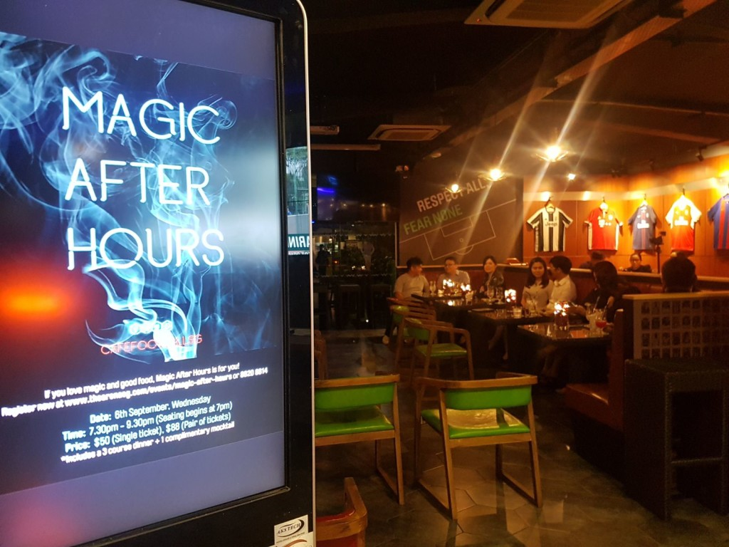 "First Edition of an Evening of Magic collaboration with Cafe Football Singapore. Show is named ""Magic After Hours"" for the venue."